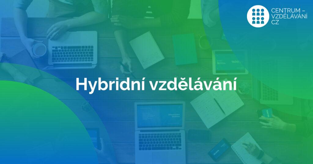 Hybridní vzdělávání - manažer projetku