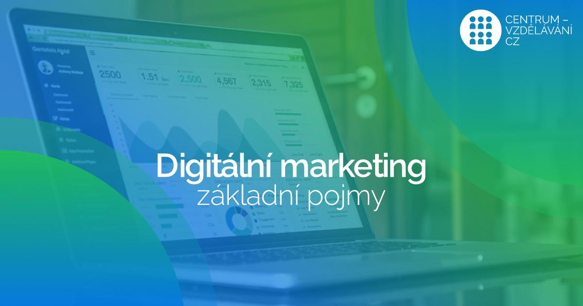 Digitalni Marketing -zakladni pojmy