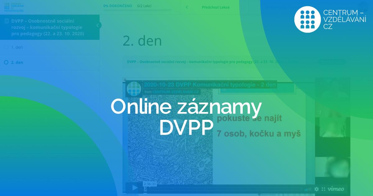 On-line DVPP kurzy jsou i se záznamem