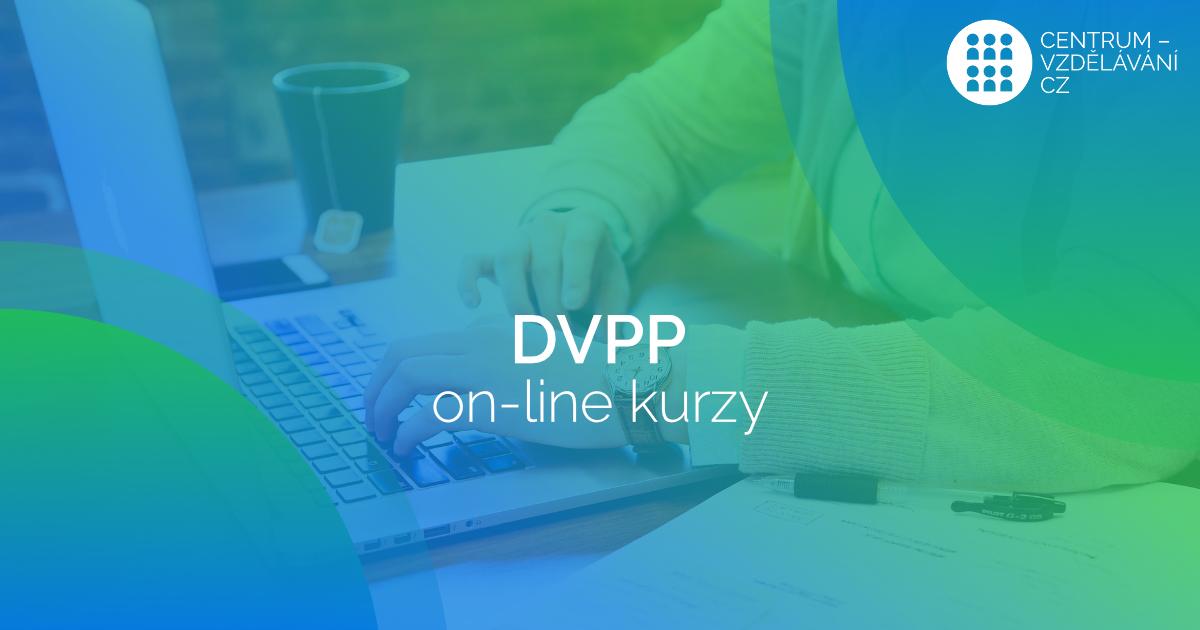 DVPP on-line kurzy - jediná možnost výuky dnes