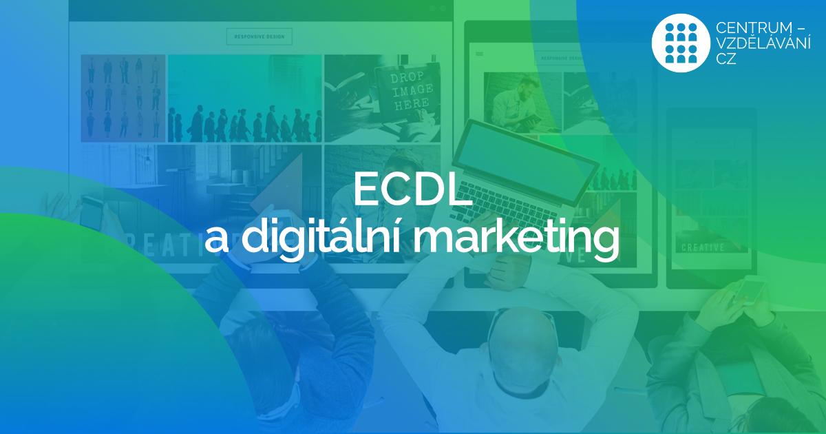 ECDL a Digitální marketing