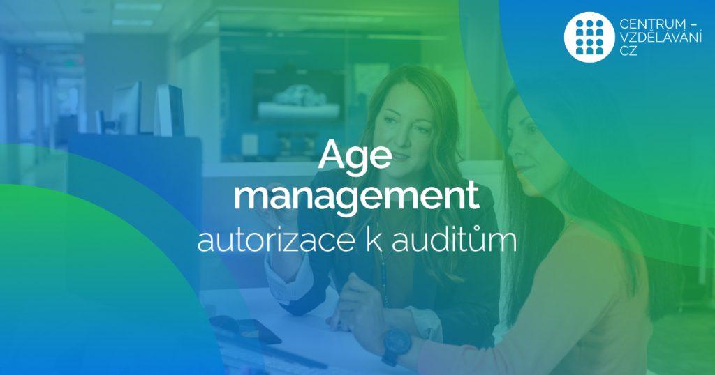 Máme autorizaci pro realizaci AUDITŮ Age managementu