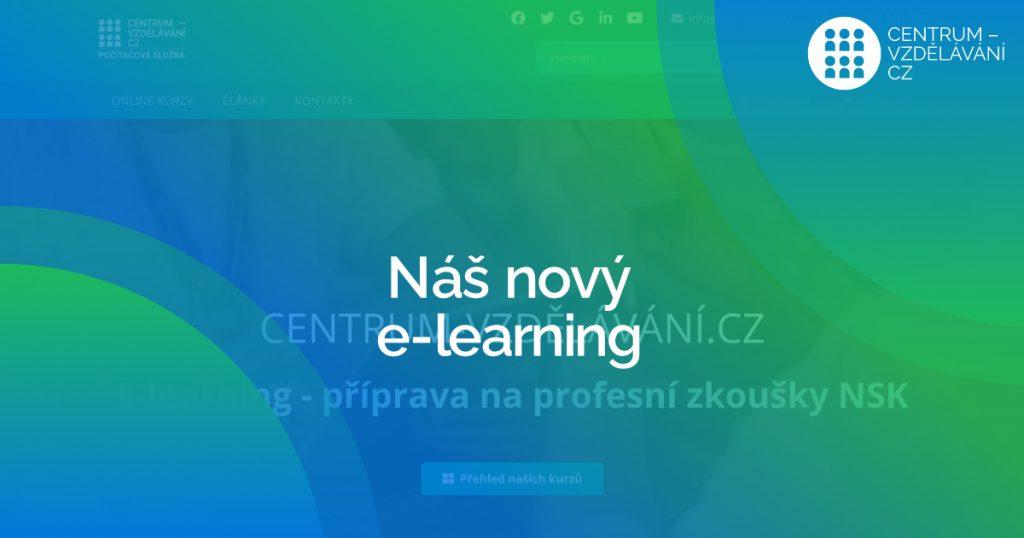 Náš nový e-learning - CENTRUM-VZDĚLÁVÁNÍ.CZ