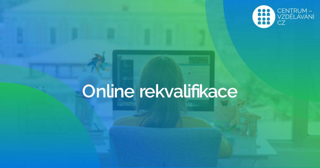 Naše on-line výuka rekvalifikačních kurzů