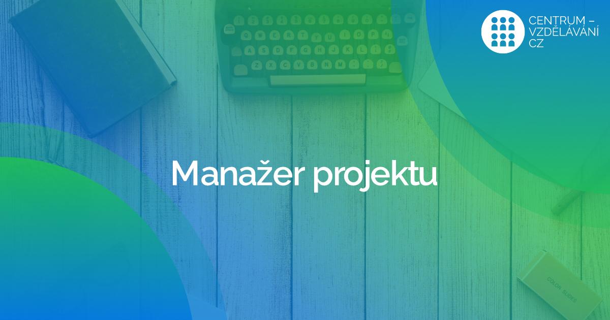 Postřehy z profesních zkoušek kurzu Manažer projektu