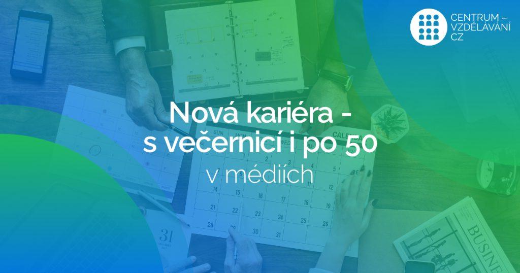 Projekt NOVÁ KARIÉRA - S VEČERNICÍ I PO 50 v mediích