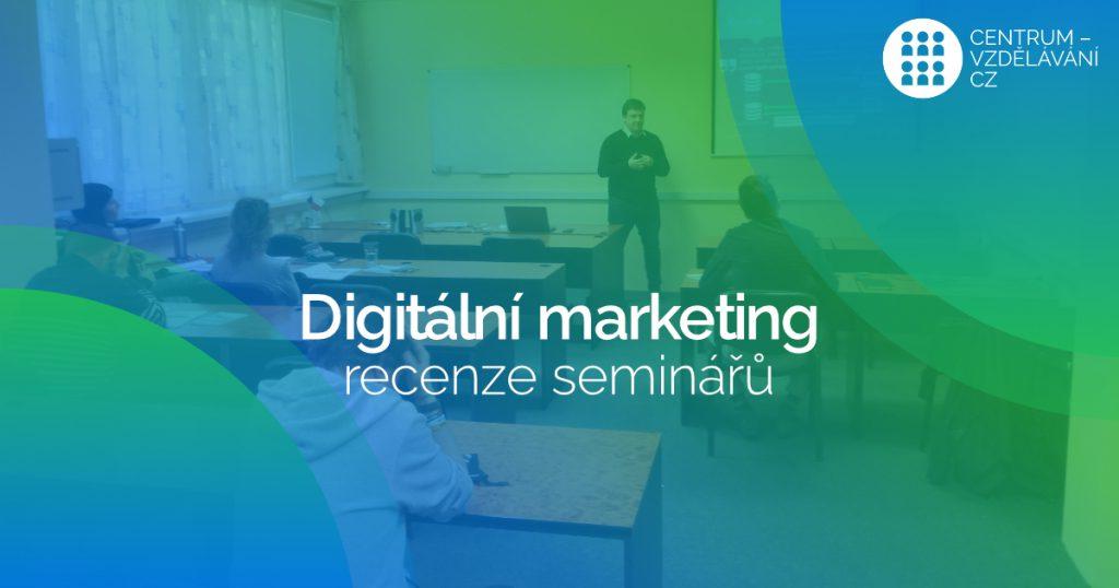 Recenze na semináře digitálního marketingu