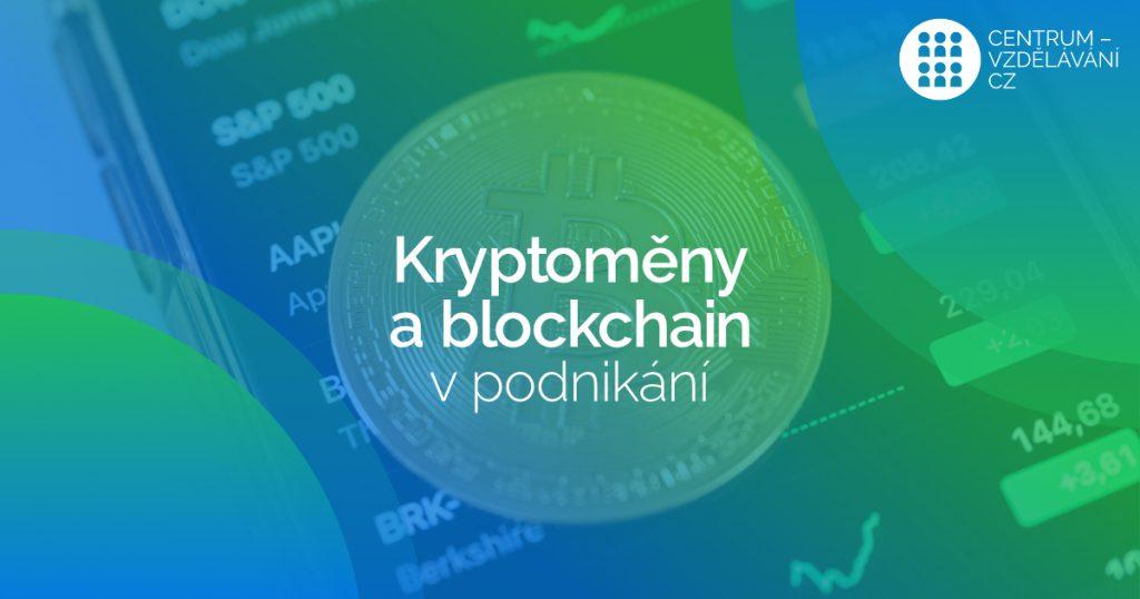 Kryptoměny a využití blockchainu v podnikání