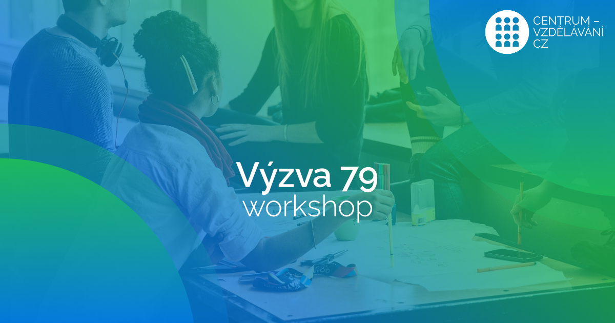 Workshop k Výzvě 79 - Chytrá změna v řízení, příležitost k růstu - Age management