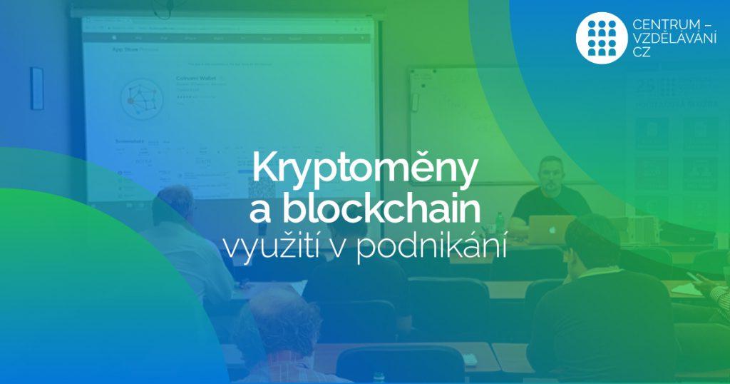Zahájení cyklu seminářů Akademie Kryptoměn a blockchainu v podnikání