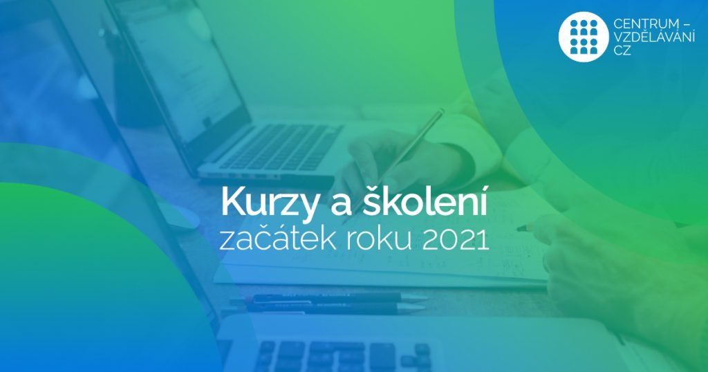 kurzy a školení na začátku roku 2021